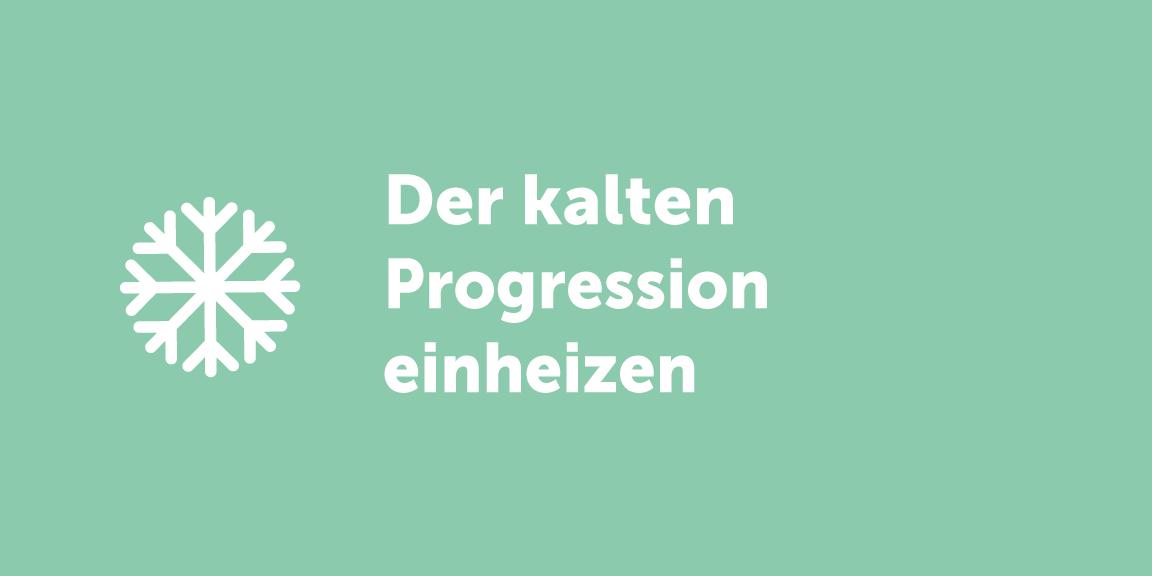 Was es mit der kalten Progression auf sich hat – Agenda Austria
